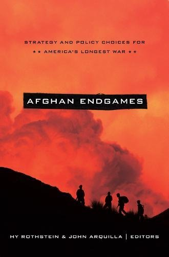 Afghan Endgames: Strategy and Policy Choices for America's Longest War (South Asia in World Affairs)