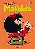 Mafalda - Tome 02 NE: Encore Mafalda