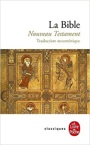 Amazon Fr La Bible Le Nouveau Testament Collectif Livres