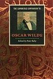 The Cambridge Companion to Oscar Wilde, , 0521479878