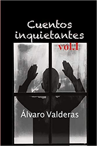 Cuentos inquietantes, vol. I (Spanish Edition): Álvaro ...