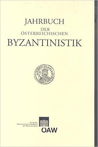 Jahrbuch Der Osterreichischen Byzantinistik Band 57/2007 (Jahrbuch Der Oesterreichischen Byzantinistik)