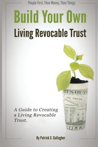 Build-Your-Own-Living-Revocable-Trust-A-Guide-to-Creating-a-Living-Revocable-Trust