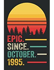 26th Birthday Gifts : Epic Since October 1995 Notebook: Funny Personalized Notebook, 26th Anniversary Gifts for Him Her Husband, 26th Birthday Gifts for Women Men, 26 Year Old Gift Ideas, Lined Notebook Journal ... Great Card Alternative (a5 Notebook)