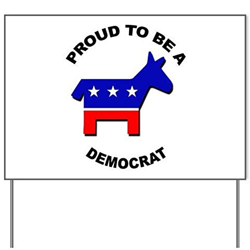 CafePress - Proud to be a Democrat Yard Sign - Yard Sign, Vinyl Lawn Sign, Political Election Sign (Campaigns And Elections 2014 compare prices)