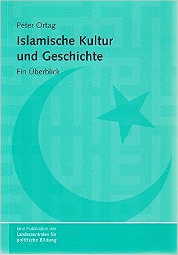 Islamische Kultur und Geschichte