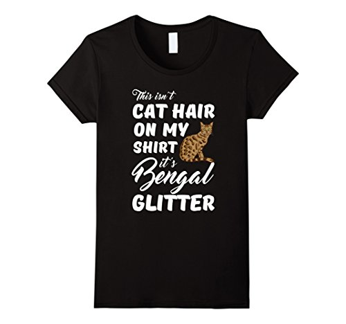 Women's This isn't cat hair on my shirt it's Bengal glitter Medium Black
