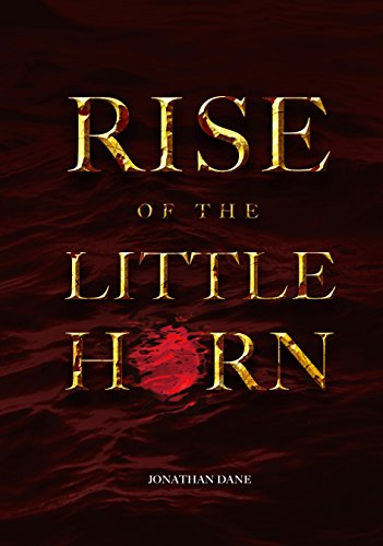 Rise of the Little Horn (Obama And The Mark Of The Beast)