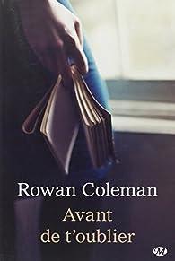 Avant de t'oublier par Rowan Coleman
