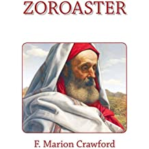 ZOROASTER by F. MARION CRAWFORD