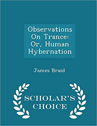 Book Observations On Trance: Or, Human Hybernation - Scholar's Choice Edition