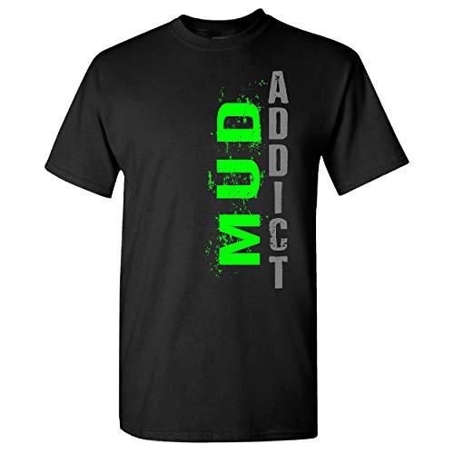 (Extreme Muddin Mud Addict on a Black T Shirt - Large)