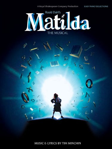 Matilda - The Musical Easy Piano Vocal Selections