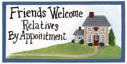 CS Shop Friends Welcome Relatives by Appointment Funny Humor Novelty Home Decor Sign (Cs For Best Friends)