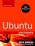 Ubuntu Unleashed : Covering 13. 10 And 14. 04, Helmke, Matthew, 0672336936