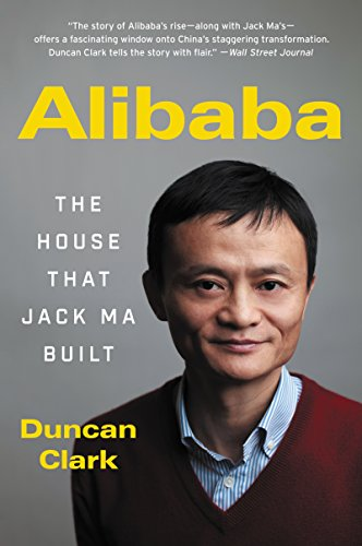Amazon Com Alibaba The House That Jack Ma Built Ebook Duncan