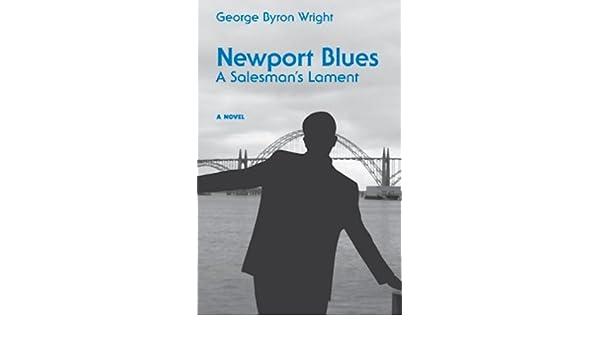 Newport Blues, A Salesmans Lament