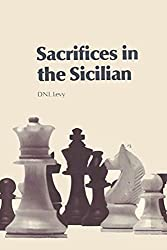 Sacrifices in the Sicilian by David N. L. Levy (2009-03-30)