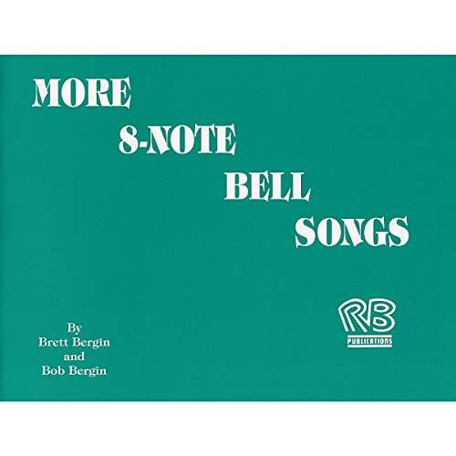 Rhythm Band More 8-Note Bell Songs (8 Note Handbells Book)