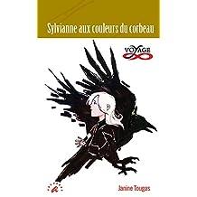 Sylvianne aux couleurs du corbeau