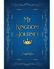 My Kingdom Journey: Field Journal