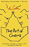 The Art of Cinema, Jean Cocteau, 0714529745