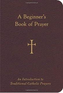 Catholic Prayers: Thomas A  Nelson: 9780895555953: Amazon