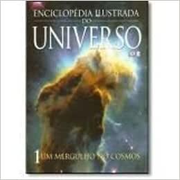 Enciclopedia Ilustrada do Universo - 5 volumes