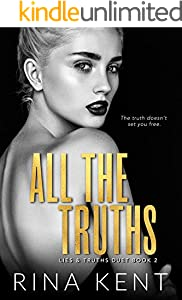 All The Truths: A Dark New Adult Romance (Lies & Truths Duet Book 2) (English Edition)