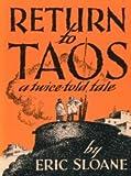 Return to Taos: A Twice Told Tale