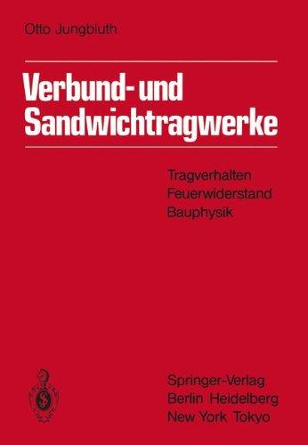 verbund-und-sandwichtragwerke-tragverhalten-feuerwiderstand-bauphysik-german-edition