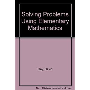 Solving Problems Using Elementary Mathematics