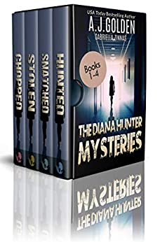 The Diana Hunter Mysteries: Books 1-4 (The Diana Hunter Series Boxset Book 1) by [Golden, A. J., Zinnas, Gabriella]