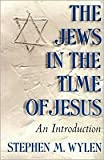 img - for The Jews in the Time of Jesus Publisher: Paulist Press book / textbook / text book