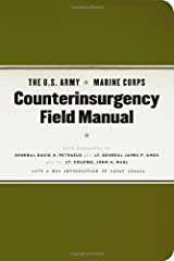 The U.S. Army/Marine Corps Counterinsurgency Field Manual: With foreword by General David H. Petraeus... Kindle Edition