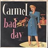 Carmel - Bad Day - Metronome - 810 143-7