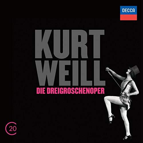 (Kurt Weill: Die Dreigroschenoper)