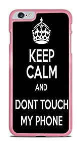 Keep Calm and Don't Touch My Phone Pink Hardshell Case for iPhone 6 Plus (5.5) by icecream design