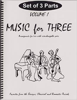 (Music for Three, Vol. 1: SET of 3 Parts Baroque, Classical & Romantic Favorites - String Trio (2 Violins or 2 Flutes and Cello) )