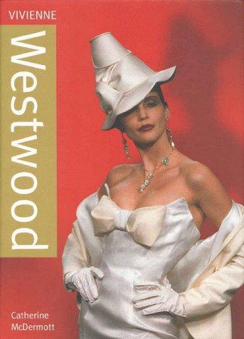 Vivienne Westwood (Design Monograph)