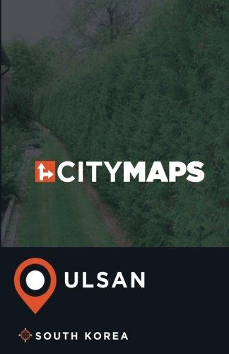 Read Online City Maps Ulsan South Korea PDF