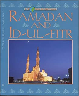Ramadan (A World of Festivals)