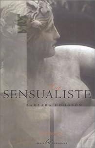 La sensualiste par Larry Hodgson