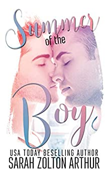 Summer of the Boy by [Zolton Arthur, Sarah]