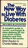 The New Way to Live with Diabetes, Brian Boylan and Charles Weller, 0385049900
