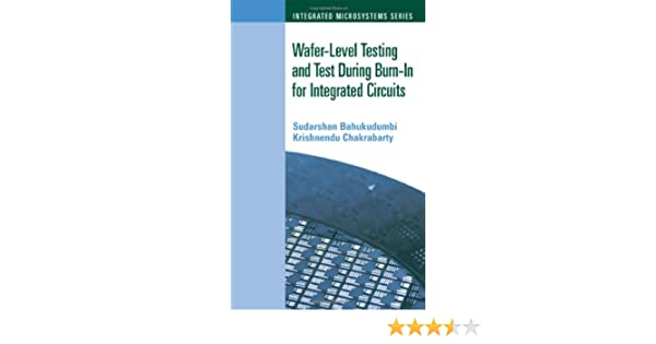 Wafer-Level Testing and Test During Burn-In for Integrated Circuits
