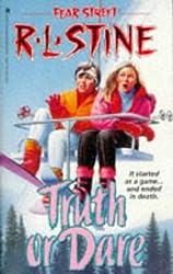 Truth or Dare (Fear Street, No. 28)