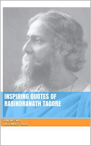 Amazon com: Inspiring Quotes of Rabindranath Tagore eBook