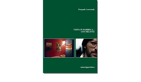 Visita in fabbrica... con delitto (Italian Edition)