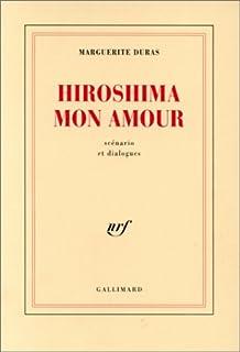 Hiroshima mon amour : scénario et dialogues, Duras, Marguerite
